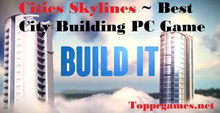 Cities Skylines PC Download